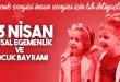 23-nisan-ulusal-egemenlik-ve-cocuk-bayrami-kutlu-olsun_0